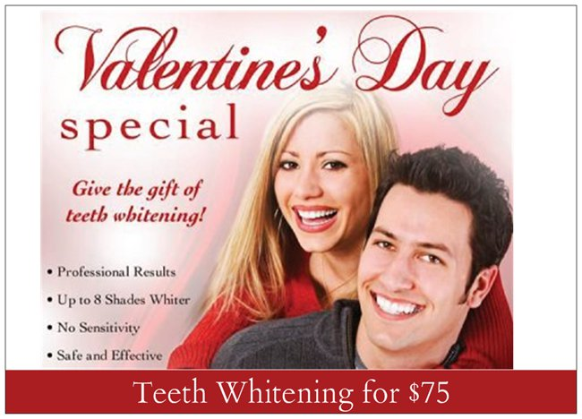 Valentines Special Teeth Whitening $75